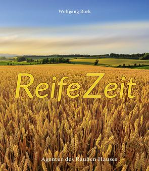ReifeZeit von Burk,  Wolfgang