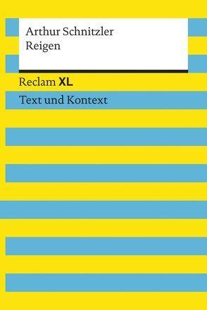 Reigen. Textausgabe mit Kommentar und Materialien von Leis,  Mario, Petala-Weber,  Natali-Eirini, Schnitzler,  Arthur