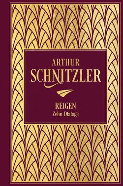 Reigen: Zehn Dialoge von Schnitzler,  Arthur