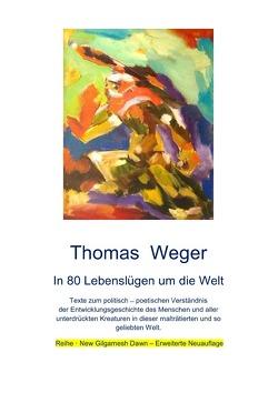 Reihe · New Gilgamesh Dawn / In 80 Lebenslügen um die Welt von Weger,  Thomas