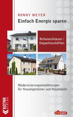 Reiheneckhäuser / Doppelhaushälften von Meyer,  Ronny