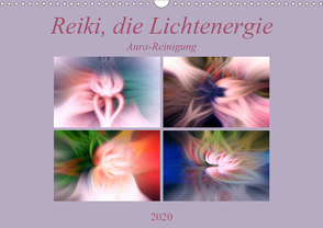 Reiki, die Lichtenergie – Aura-Reinigung (Wandkalender 2020 DIN A3 quer) von Altenburger,  Monika