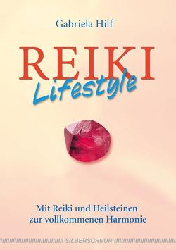 Reiki-Lifestyle von Hilf,  Gabriela
