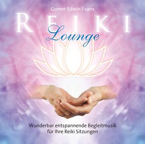 Reiki Lounge von Evans,  Gomer Edwin