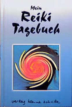Reiki-Tagebuch von Gleich,  Brigitte, Hilswicht,  Judith, Kindler,  Jürgen, Lübeck,  Walter, Müller,  Brigitte
