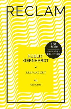 Reim und Zeit von Gernhardt,  Robert