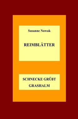 Reimblätter von Nowak,  Susanne