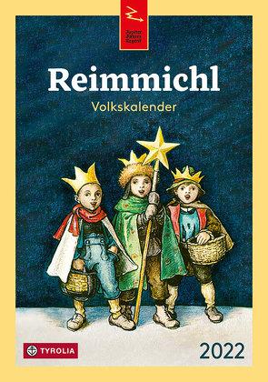 Reimmichl Volkskalender 2022 von Drewes,  Birgitt, Rieger,  Sebastian