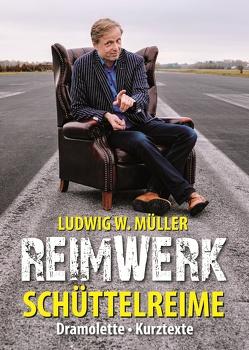 Reimwerk von Müller,  Ludwig W.