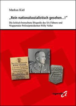 """""""Rein nationalsozialistisch gesehen…!"""" von Kiel,  Markus"""