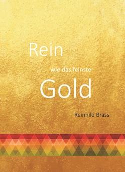 Rein wie das feinste Gold von Brass,  Reinhild