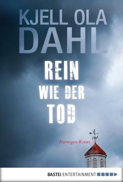 Rein wie der Tod von Dahl,  Kjell Ola, Hartmann-Sonnenburg,  Kerstin