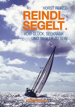 Reindl segelt von Reindl,  Horst