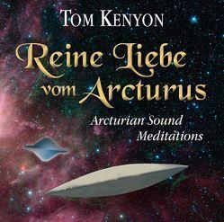 Reine Liebe vom Arcturus von Kenyon,  Tom