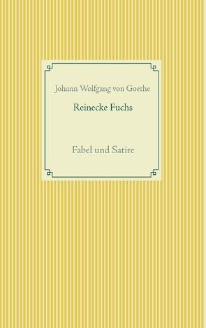 Reinecke Fuchs von Goethe,  Johann Wolfgang von, Weber,  Frank