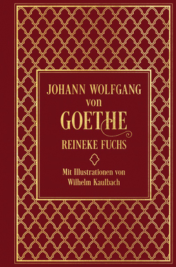 Reineke Fuchs von Goethe,  Johann Wolfgang von