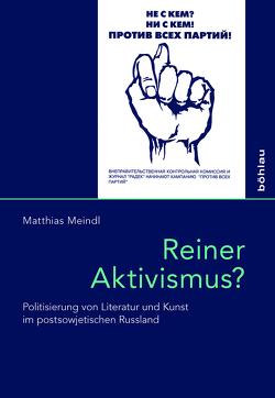 Reiner Aktivismus? von Meindl, Matthias