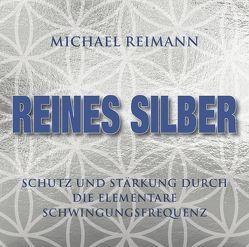 KOLLOIDALES SILBER [elementare Schwingung] von Reimann,  Michael
