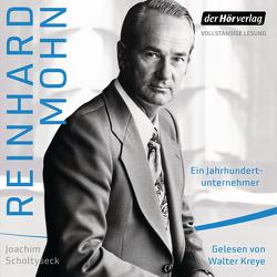 Reinhard Mohn von Kreye,  Walter, Scholtyseck,  Joachim