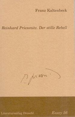 Reinhard Priessnitz. Der stille Rebell von Kaltenbeck,  Franz