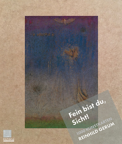 """Reinhild Gerum – """"Fein bist du, Sicht!"""" von Gerum,  Reinhild, Rauchenberger,  Johannes, Watzinger,  Lea"""