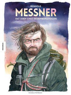 Reinhold Messner von Kootz,  Anja, Messner,  Reinhold, Petrucci,  Michele