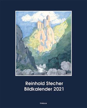 Reinhold Stecher Bildkalender 2021 von Stecher,  Reinhold