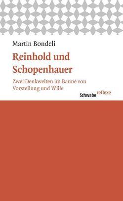 Reinhold und Schopenhauer von Bondeli,  Martin