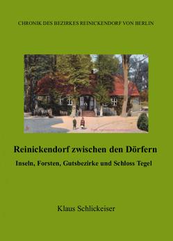 Reinickendorf zwischen den Dörfern von Schlickeiser,  Klaus