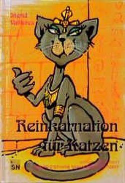 Reinkarnation für Katzen von Bruder,  Karl H, Vallieres,  Ingrid