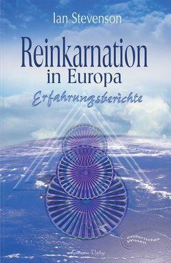 Reinkarnation in Europa von Hörner,  Karl F, Stevenson,  Ian
