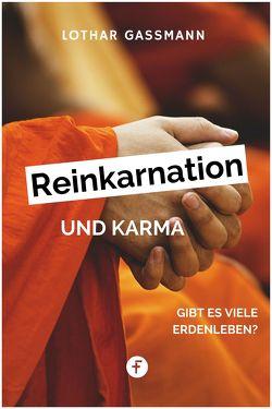Reinkarnation und Karma von Gassmann,  Lothar, Wiese,  Lothar