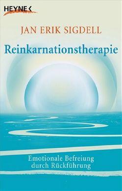 Reinkarnationstherapie von Sigdell,  Jan Erik