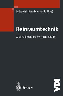 Reinraumtechnik von Gail,  Lothar, Hortig,  Hans-Peter