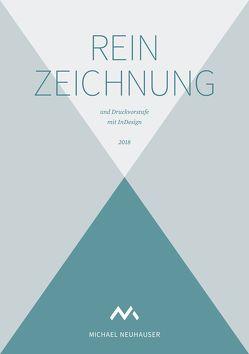 Reinzeichnung und Druckvorstufe mit InDesign – 2018 – Mit Übungsdatei, Checklisten und GREP-Funktionen zum Download von Neuhauser,  Michael