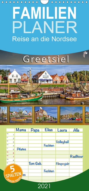 Reise an die Nordsee – Greetsiel – Familienplaner hoch (Wandkalender 2021 , 21 cm x 45 cm, hoch) von Roder,  Peter