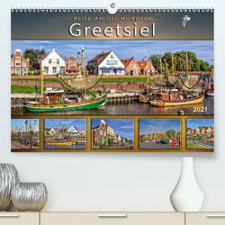 Reise an die Nordsee – Greetsiel (Premium, hochwertiger DIN A2 Wandkalender 2021, Kunstdruck in Hochglanz) von Roder,  Peter