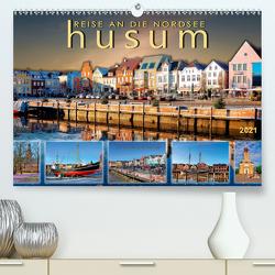 Reise an die Nordsee – Husum (Premium, hochwertiger DIN A2 Wandkalender 2021, Kunstdruck in Hochglanz) von Roder,  Peter