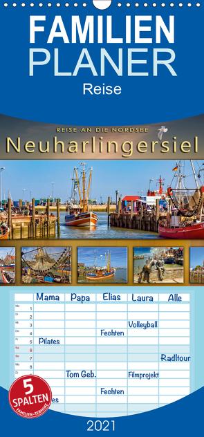 Reise an die Nordsee – Neuharlingersiel – Familienplaner hoch (Wandkalender 2021 , 21 cm x 45 cm, hoch) von Roder,  Peter