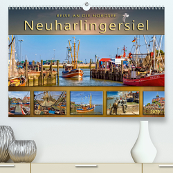 Reise an die Nordsee – Neuharlingersiel (Premium, hochwertiger DIN A2 Wandkalender 2020, Kunstdruck in Hochglanz) von Roder,  Peter