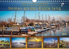 Reise an die Nordsee – Weltnaturerbe Wattenmeer, immer an der Küste lang (Wandkalender 2018 DIN A4 quer) von Roder,  Peter