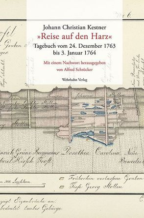'Reise auf den Harz' von Kestner,  Johann Ch, Schröcker,  Alfred