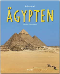 Reise durch Ägypten von Krause,  Axel, Schwikart,  Georg