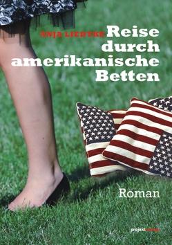 Reise durch amerikanische Betten von Liedtke,  Anja