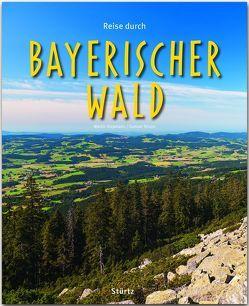Reise durch Bayerischer Wald von Siepmann,  Martin, Strunz,  Gunnar