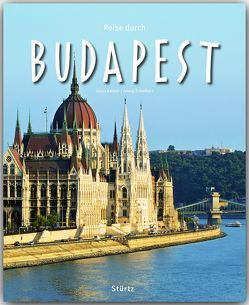 Reise durch Budapest von Kalmar,  Janos, Schwikart,  Georg