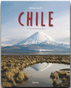 Reise durch Chile von Raach,  Karl-Heinz, Schwikart,  Georg