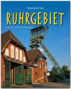 Reise durch das Ruhrgebiet von Ilg,  Reinhard, Merz,  Brigitte, Schumann,  Christoph