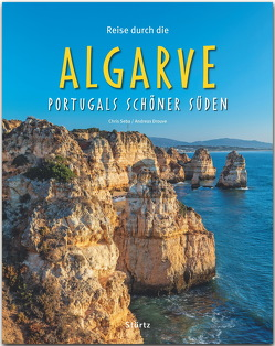 Reise durch die Algarve – Portugals schöner Süden von Dietze,  Frank, Drouve,  Andreas