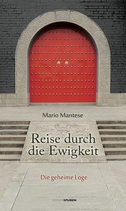 Reise durch die Ewigkeit von Mantese,  Mario